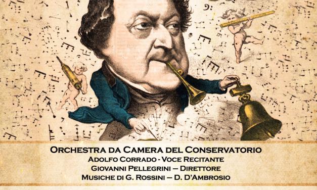 """""""LA CUISINE FANTASQUE – ROSSINI DA GUSTARE"""", un Concerto – Degustazione a cura del Conservatorio """"Tito Schipa"""""""