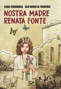"""Libriamo, venerdì appuntamento con """"Nostra madre Renata Fonte"""""""