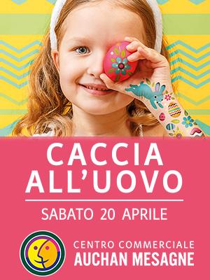 Sabato 20 Aprile all'Auchan l'evento Caccia a l'Uovo